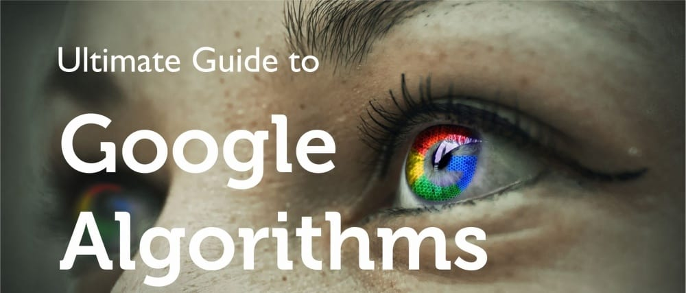 Ultimate Guide to Google Algorithms