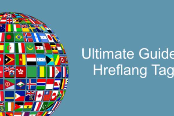 Hreflang Tag – Ultimate Guide | Step-by-Step Information